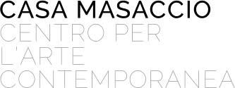 CASA MASACCIO ARTE CONTEMPORANEA